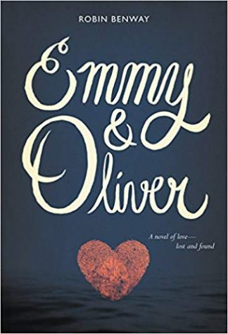 Emmy and Oliver by Robin Benway