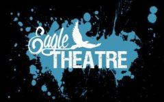 Eagle Theatre: What's Coming Up This Year